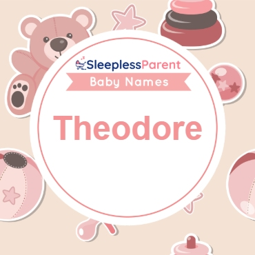 Theodore: Name Meaning, Popularity, Celebrity, Sports Icon of Theodore | Sleepless Parent
